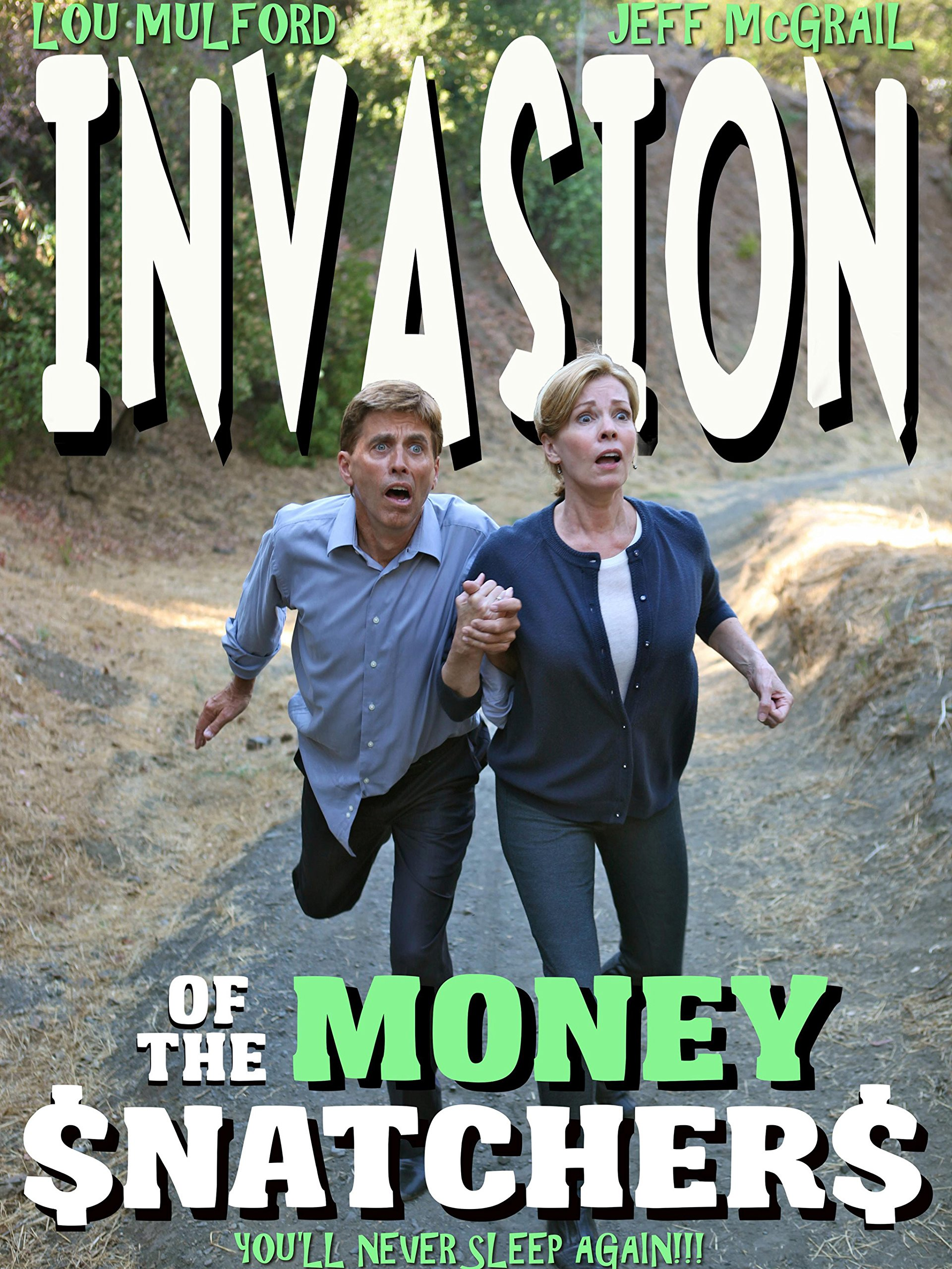 Invasion of the Money $natcher$