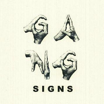 Gang Signs – Geist