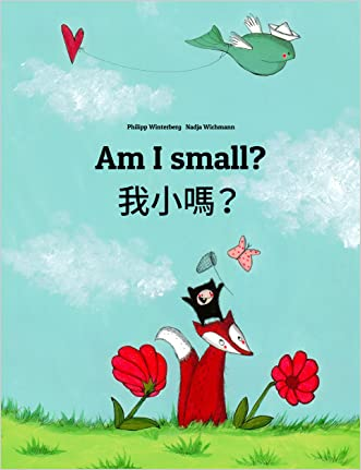 Am I small? ????: Children's Picture Book English-Chinese [traditional] (Bilingual Edition)