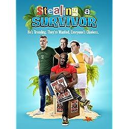 Stealing A Survivor