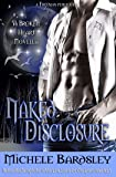Naked Disclosure (Broken Heart Book 11)