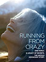 Running From Crazy [HD]