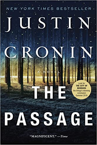 The Passage: A Novel (Book One of The Passage Trilogy) written by Justin Cronin