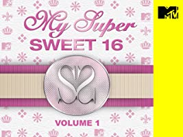 My Super Sweet 16 Volume 1