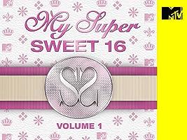 My Super Sweet 16 Volume 1