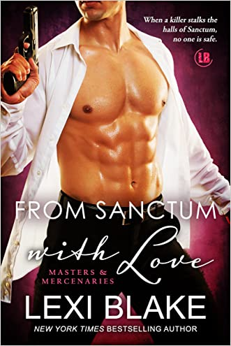 From Sanctum with Love (Masters and Mercenaries Book 10) written by Lexi Blake
