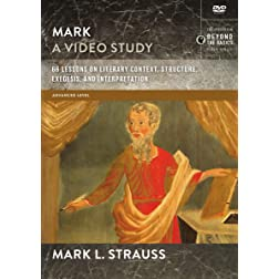 Mark, A Video Study: 66 Lessons on Literary Context, Structure, Exegesis, and Interpretation