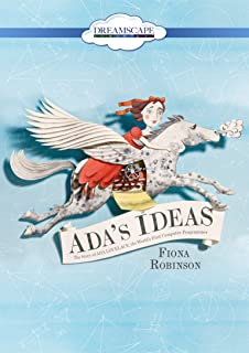 Book Cover: ADA's Ideas: The Story of ADA Lovelace, the World's First Computer Programmer
