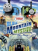 Thomas & Friends: Blue Mountain Mystery The Movie