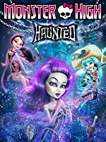 Monster High: Haunted [HD]