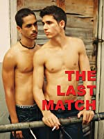The Last Match (English Subtitled)