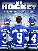 Mr. Hockey: The Gordie Howe Story [HD]