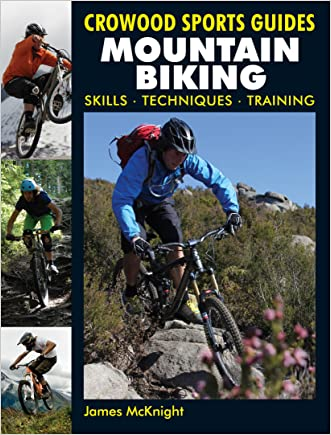 Mountain Biking: Skills, techniques, training (Crowood Sports Guides)