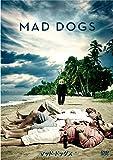 マッド・ドッグス/Mad Dogs