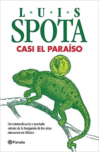 Casi el paraíso (Spanish Edition)