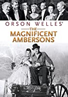 The Magnificent Ambersons [HD]
