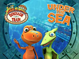 Dinosaur Train, Under the Sea
