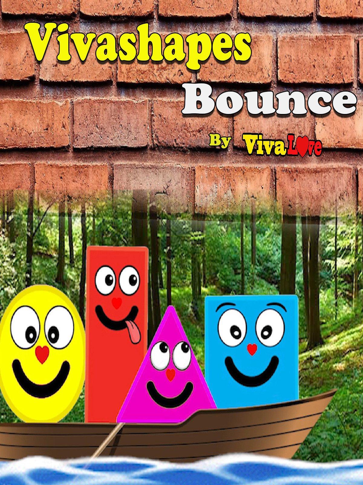 Vivashapes Bounce.