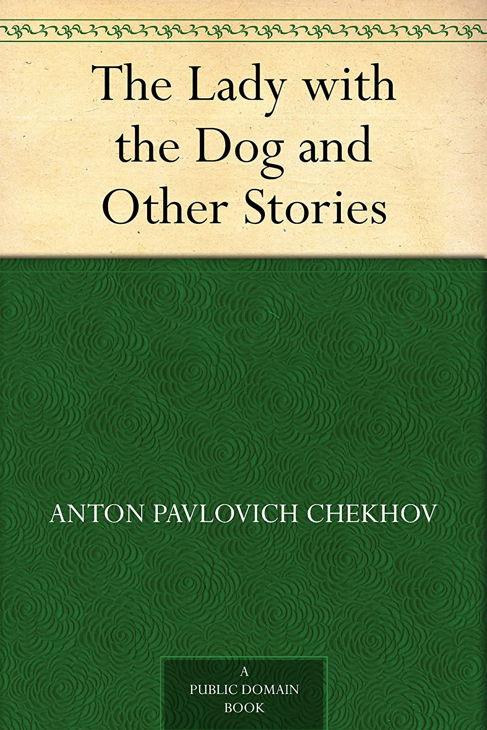 an analysis of ironic elements in lady with a dog by anton chekhov In the eighteenth century summary of anton an analysis of the french revolution and the leadership of robespierre chekhov's the lady with the pet dog and he perceives a fearful irony being a an analysis of consulting evaluation in the advising office project skillful short story writer, chekhov.