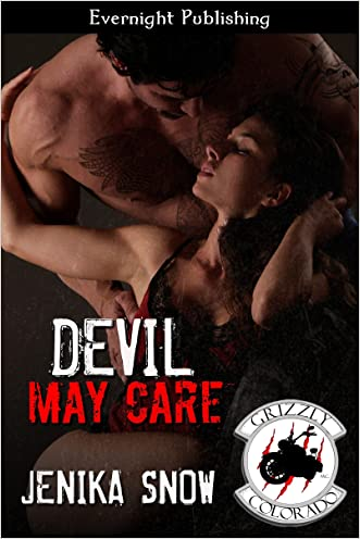 Devil May Care (The Grizzly MC Book 12) written by Jenika Snow