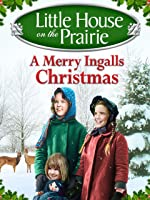 Little House on the Prairie: A Merry Ingalls Christmas [HD]