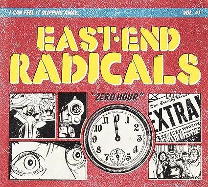 East End Radicals � Zero Hour