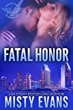 Fatal Honor (Shadow Force International Book 2)