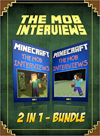 Minecraft: The Mob Interviews 2 In 1 Bundle (Minecraft Interviews)