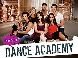Dance Academy: Tanz deinen Traum - Staffel 3
