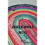 Jelly Roll Rug Pattern by RJ Designs