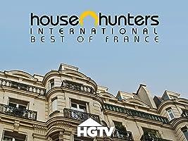 House Hunters International:  Best of France Volume 1