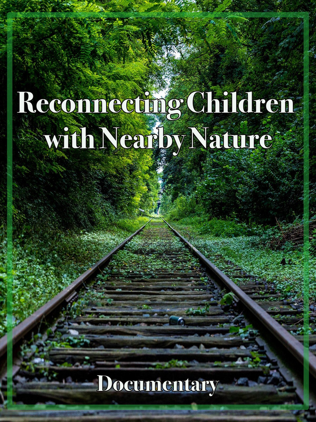 Reconnecting Children with Nearby Nature