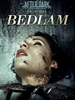 After Dark Originals: Bedlam