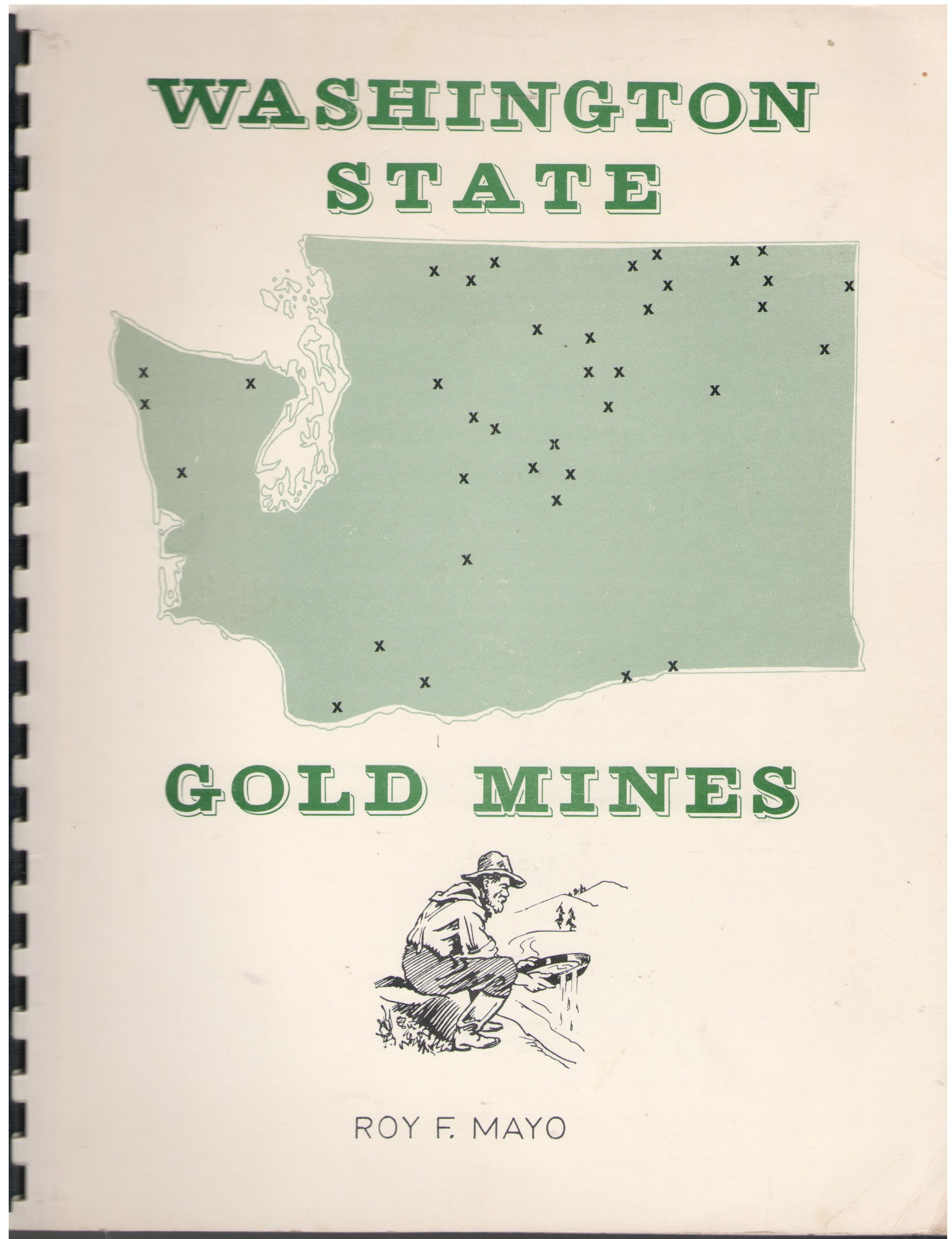 Washington State Gold Mines, Mayo, Roy F.