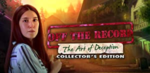 Off The Record: The Art of Deception Collector's Edition by Big Fish Games
