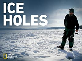 Ice Holes, Season 1