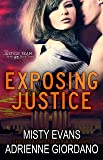 Exposing Justice (The Justice Team Book 3)