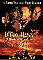 From Dusk Till Dawn III: The Hangman's Daughter [HD]