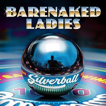 Barenaked Ladies � Silverball