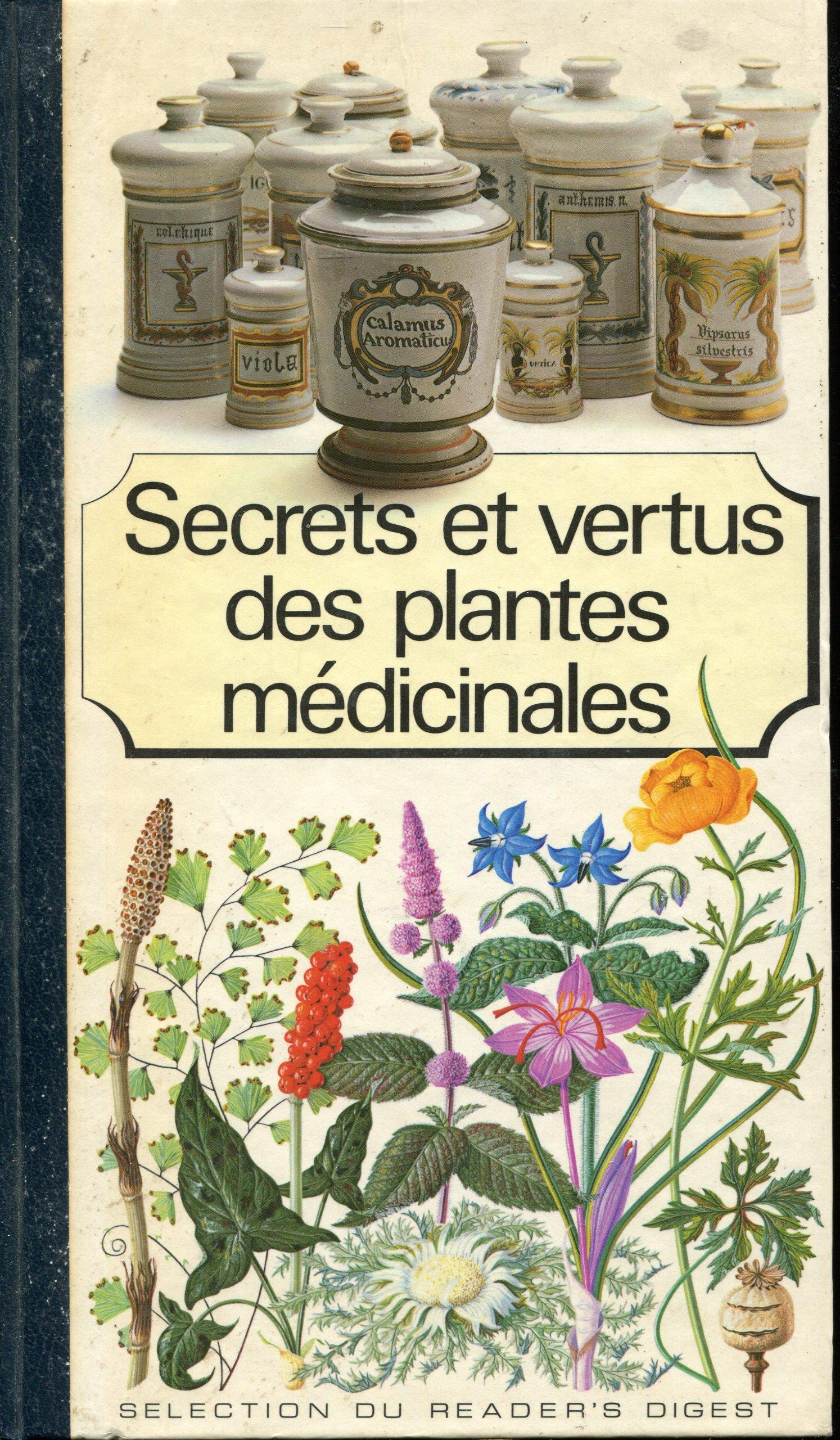 Biblio sauve qui paille - Liste des plantes medicinales ...