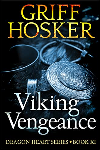 Viking Vengeance (Dragonheart Book 11)