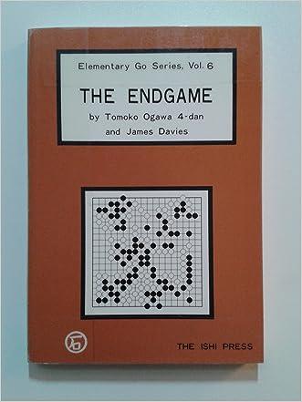 The Endgame (Elementary Go Series, Vol 6)