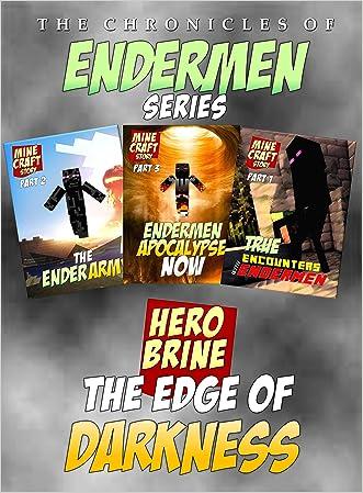 Minecraft: Edge of Darkness: Unofficial Minecraft Endermen Trilogy (Minecraft Diaries Book 4) written by Adrian King