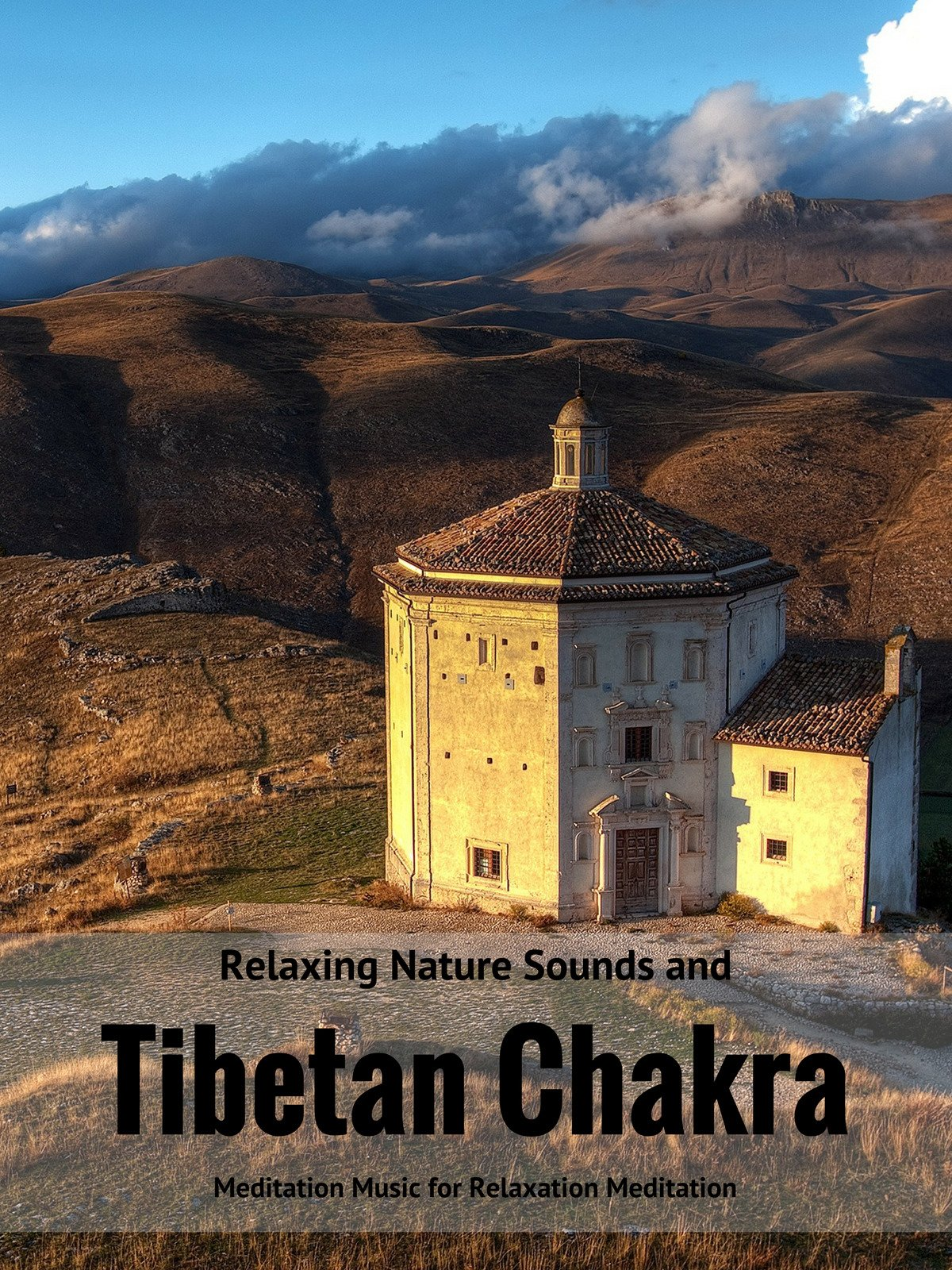 Relaxing Nature Sounds and Tibetan Chakra on Amazon Prime Instant Video UK