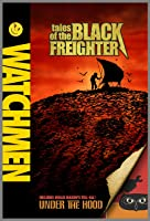 Watchmen: Tales of the Black Freighter & Under the Hood [HD]