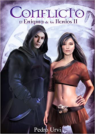 CONFLICTO: EL ENIGMA DE LOS ILENIOS II (Spanish Edition)