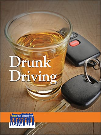 Drunk Driving (Issues That Concern You) written by Amanda Hiber