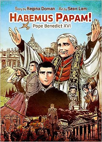 Habemus Papam! Pope Benedict XVI written by Regina Doman