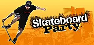 Mike V: Skateboard Party from Ratrod Studio Inc