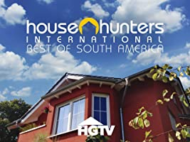 House Hunters International: Best of South America Volume 1